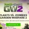 Plants vs Zombies Garden Warfare 2 видео, трейлер, gameplay